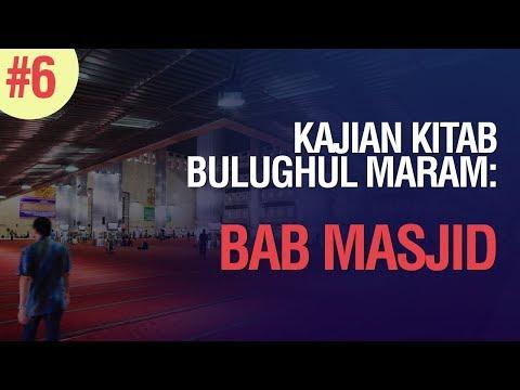 Kajian Kitab Bulughul Maram Bab Masjid Hadits No. 275 - 278  - Ustadz Ahmad Zainuddin Al Banjary