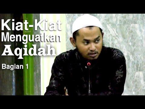 Kajian Rutin: Kiat-Kiat Menguatkan Aqidah 1 - Ustadz Ari Wahyudi