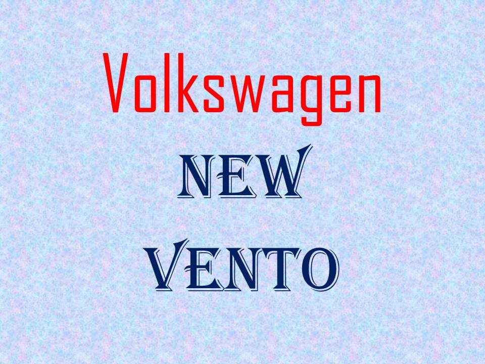 Vento Features Specifications New Vento Features
