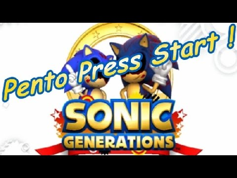 PENTO PRESS START : Test Sonic Generations