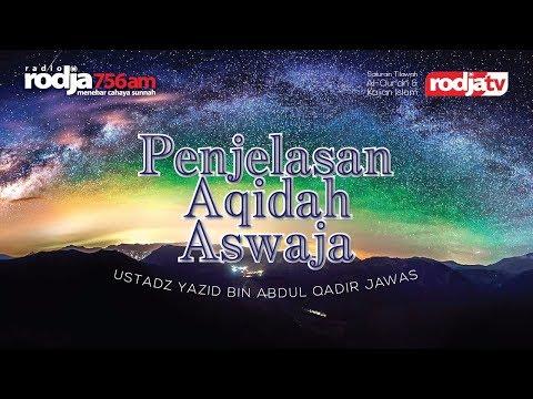 Ceramah Agama Islam: Penjelasan Aqidah Aswaja (Ustadz Yazid Abdul Qadir Jawas)
