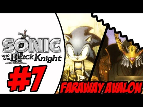 Sonic And The Black Knight Wii Part 7 Faraway Avalon