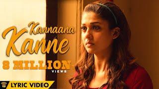 Naanum Rowdy Dhaan - Kannaana Kanne Lyric Video