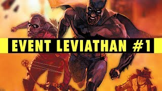 Opening The Case | Event Leviathan #1 Review