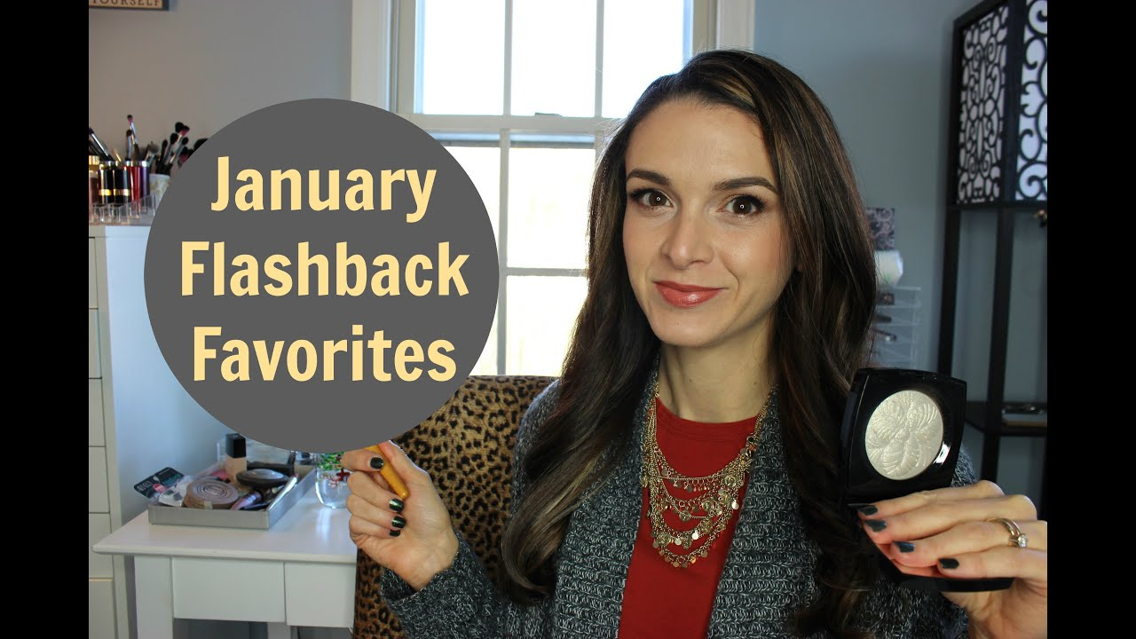 January Flashback Favorites : Makeup & Beauty Re-review