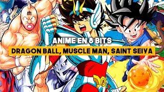 Anime en 8 BITS - Los primeros DRAGON BALL, Saint Seiya, FIST OF THE NORTH STAR...