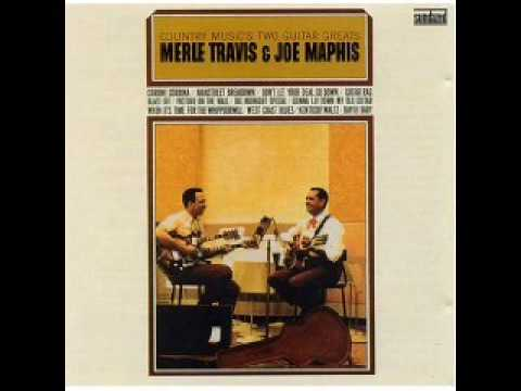 Merle Travis&Joe Maphis - West Coast Blues