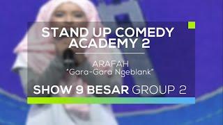 Arafah - Gara Gara Ngeblank (SUCA 2 - 9 Besar Group 2)