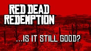 Red Dead Redemption | Retro Review