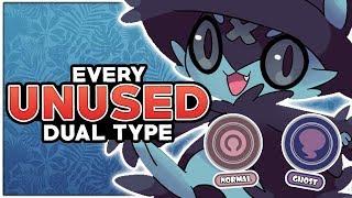EVERY Unused Pokemon Type Combination