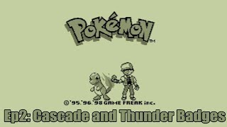 Getting my Second and Third Badges | Pokemon Red