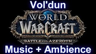 Vol'dun Zone Music (with ambience sounds) - Warcraft Battle for Azeroth Music