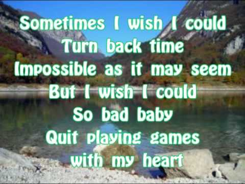 [Lyrics] Backstreet Boys - Quit playing games with my heart