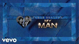 Download Lagu Tamar Braxton - My Man (Audio) Gratis STAFABAND