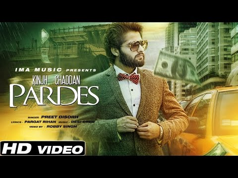Kinjh Chaddan Pardes   Preet Disorh   Desi Crew   Punjabi Sad Songs   New Songs 2016
