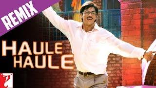 Remix Song - Haule Haule | Rab Ne Bana Di Jodi | Shah Rukh Khan | Anushka Sharma