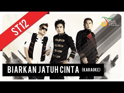 St12 - Biarkan Jatuh Cinta (karaoke) video