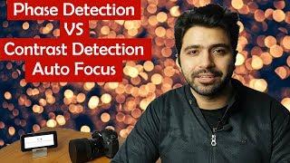 How Your Camera Autofocuses: Phase Detection VS Contrast Detection Autofocus