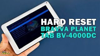 Resetar as configurações do Bravva Planet Tab BV-4000DC fábrica