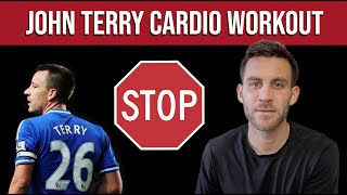 Why You Should STOP Doing the John Terry Cardio Routine