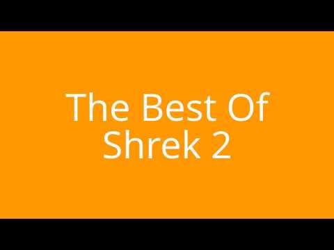 Shrek 2 - The Best Of Shrek 2