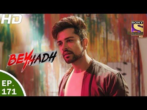 Beyhadh - बेहद - Ep 171 - 6th Jun, 2017 thumbnail