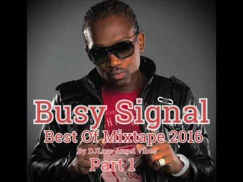 Busy Signal Best Of Mixtape by DJLass Angel Vibes (June 2016)
