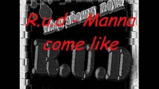 (2009) R.u.d - Manna come like ((Nocturnal production)) (PeN tO pApEr Mixtape)