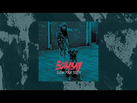 Bombay - Bleach (Audio Only)
