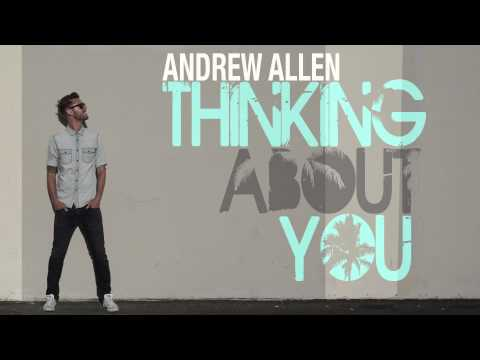 Andrew Allen - Thinking About You