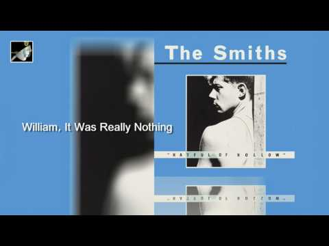 Smiths - William It Was Really Nothing