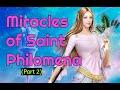 Miracles of Saint Philomena and Life St. Philomena 2 of 2