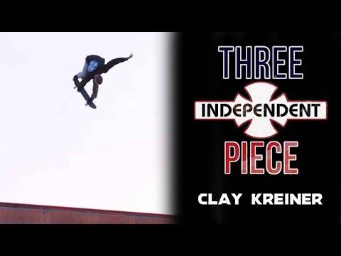 Clay Kreiner: 3-Piece   Independent Trucks