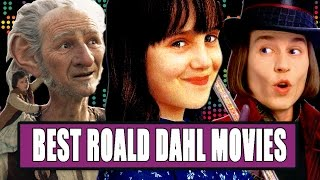 7 Best Roald Dahl Movies Ranked