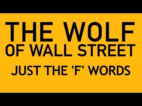 The Wolf of Wall Street: Just the 'F' Words - Supercut