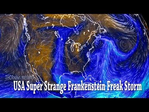 Weird Weather - Super Frankenstein Freak Storm USA Underway