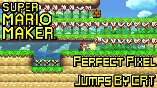 Super Mario Maker (Crazy Hard Perfect Pixel Jumps by CRT)