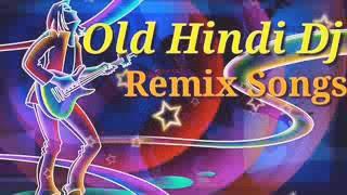 New Hindi Dj Remix song | 90's best hindi dj mix song | old is gold