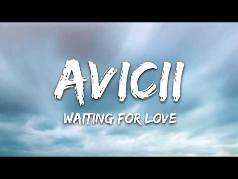 Avicii   Waiting For Love Lyrics
