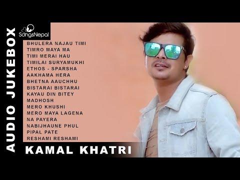 Kamal Khatri Songs (Audio Jukebox) | Hit Nepali Songs Collection - Kamal Khatri