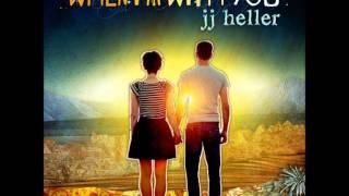 Watch Jj Heller When I