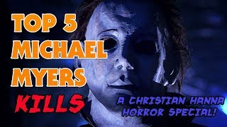 TOP 5 MICHAEL MYERS KILLS