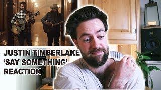 Download Lagu 'Say Something' - Justin Timberlake ft. Chris Stapleton Song Reaction Gratis STAFABAND