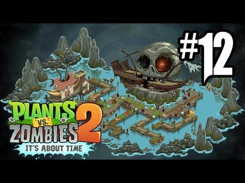 Plants vs. Zombies 2 Gameplay Walkthrough - Part 12 - Pirate Seas Day 7. 8!! (Gameplay HD)