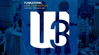 Funkatomic, Claudio Caccini - Love Connection - Caccini Original Mix