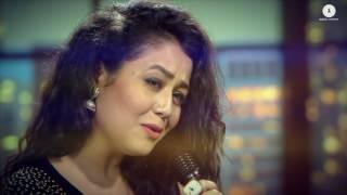 Mile Ho Tum   Neha Kakkar's Version   Tony Kakkar mp4