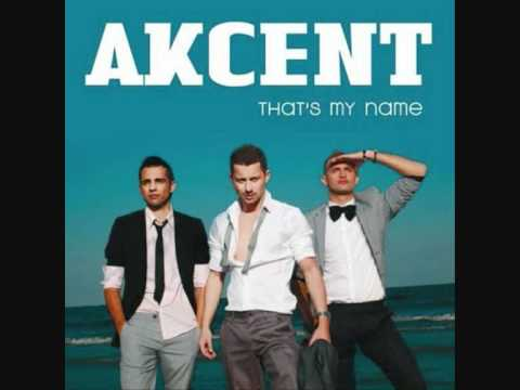 Akcent - Thats My Name