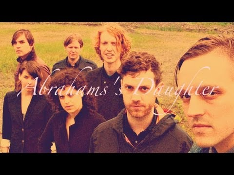 Arcade Fire - Abrahams Daughter LYRICS