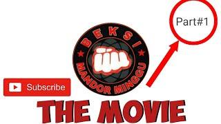 BEKSI MANDOR MINGGU The movie part#1