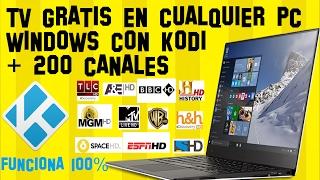 Como ver TV GRATIS en PC con WINDOWS 10, 7, 8 usando KODI |+200 canales HD PREMIUM|Paso a Paso|Facil